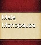 Male Menopause - Fact or Fiction